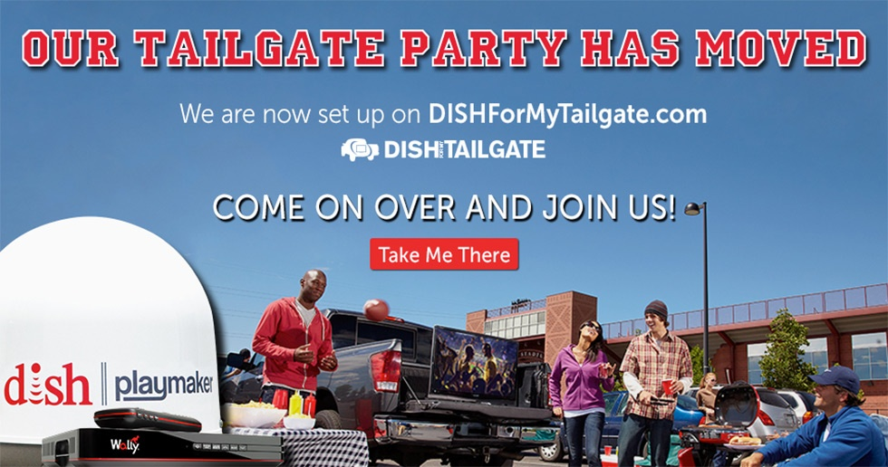 Our Tailgate Party has Moved to DISHForMyTailgate.com